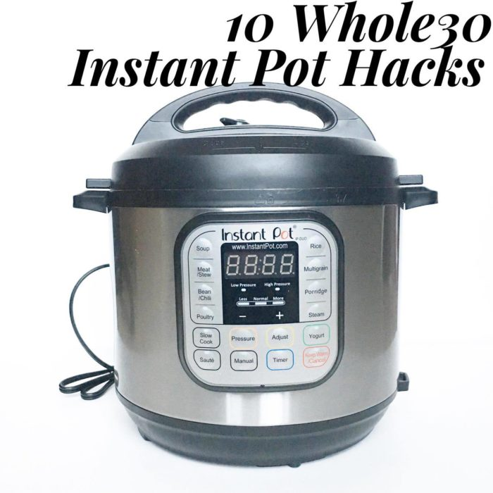 10 Whole30 Instant Pot Hacks Pinterest Image